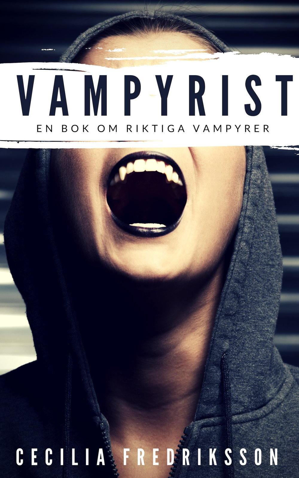 Utgiven som e-bok på mitt förlag Makaber Publishing. Under 2019 kommer Vampyrist ges ut i pocket och som ljudbok av Hoi Förlag!