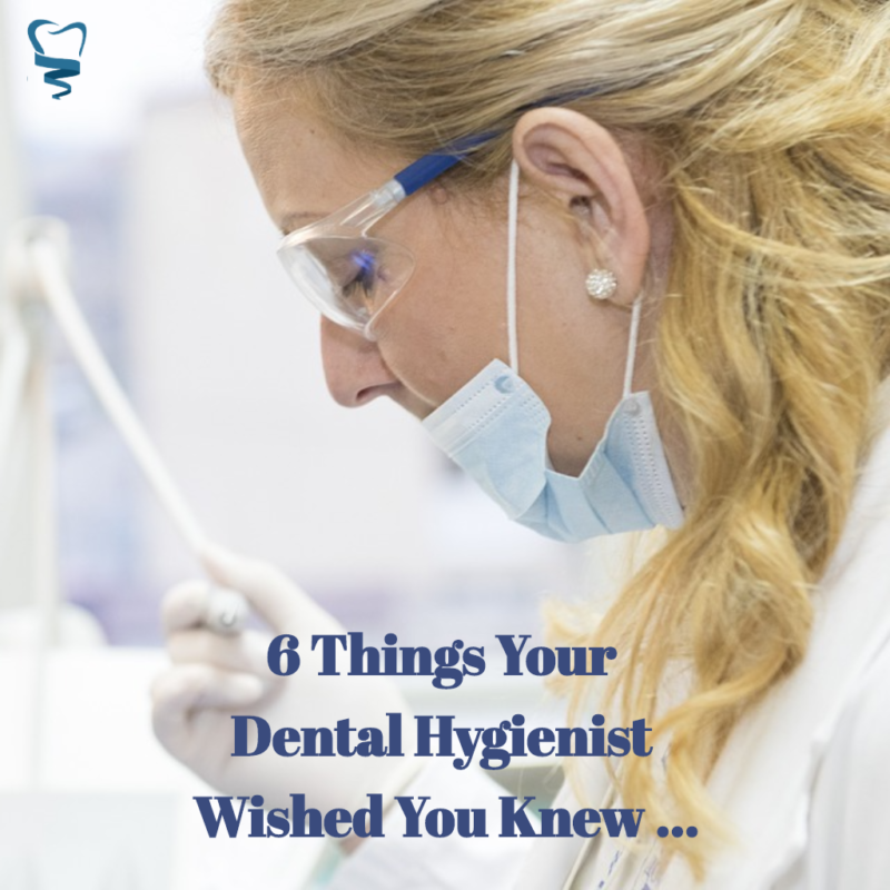 6-Things-Your-Dental-Hygienist-Wished-You-Knew-...-e1531275120896.png