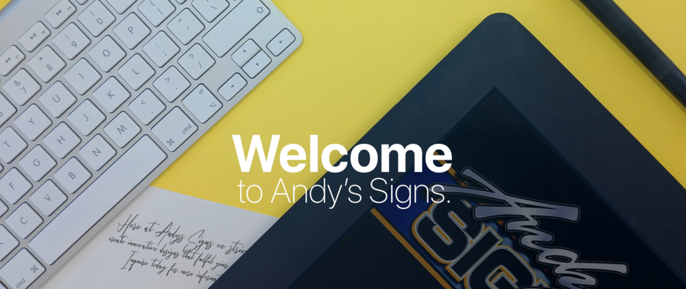 Andys Signs Welcome page final final final 1.png