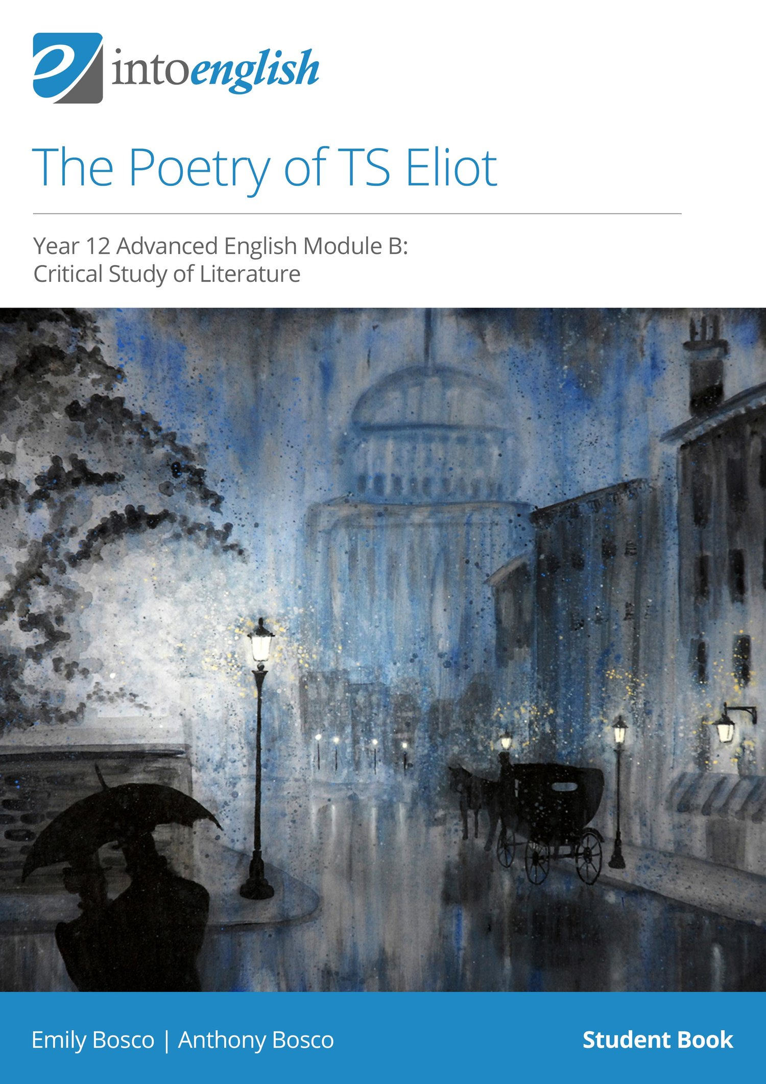 The Poetry of TS Eliot Student eBook — Into English