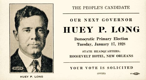 US Guvernor & Senator, Huey P Long in 1928