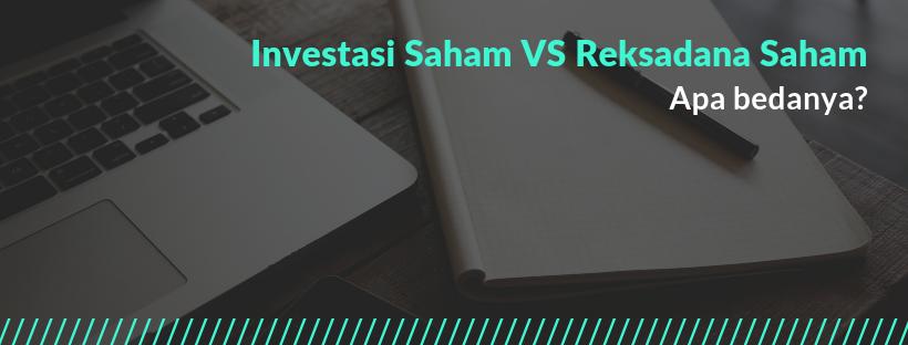 Investasi Saham VS Reksadana Saham.png