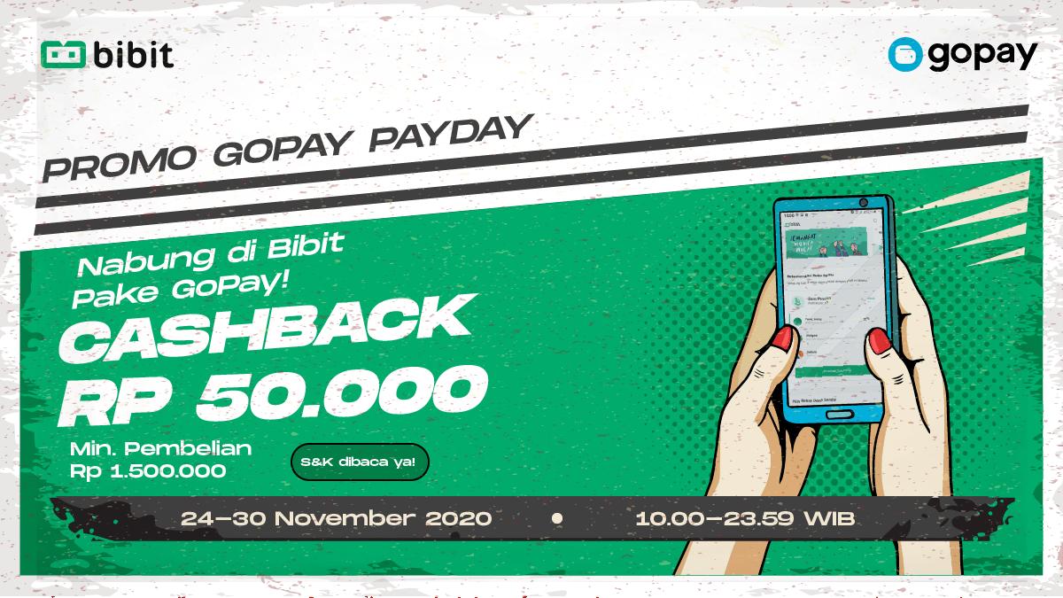 Promo Gopay Payday November Bikin Langsung Cuan Blog Bibit