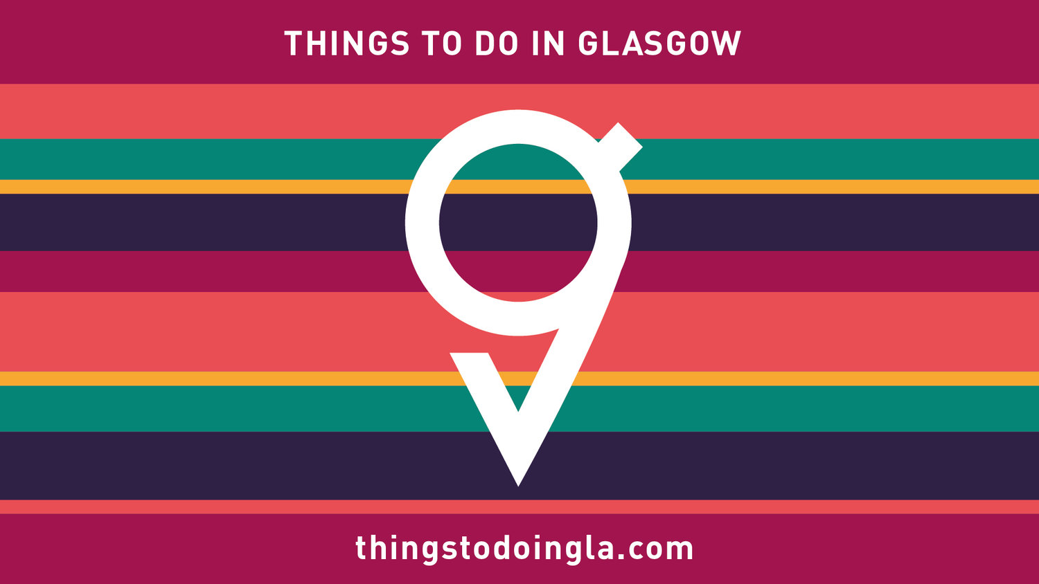 Things To Do in Glasgow | The UK's Third Largest City