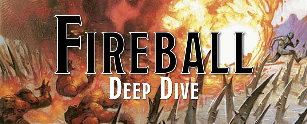 Deep Dive - Fireball Spell — Dump Stat Adventures