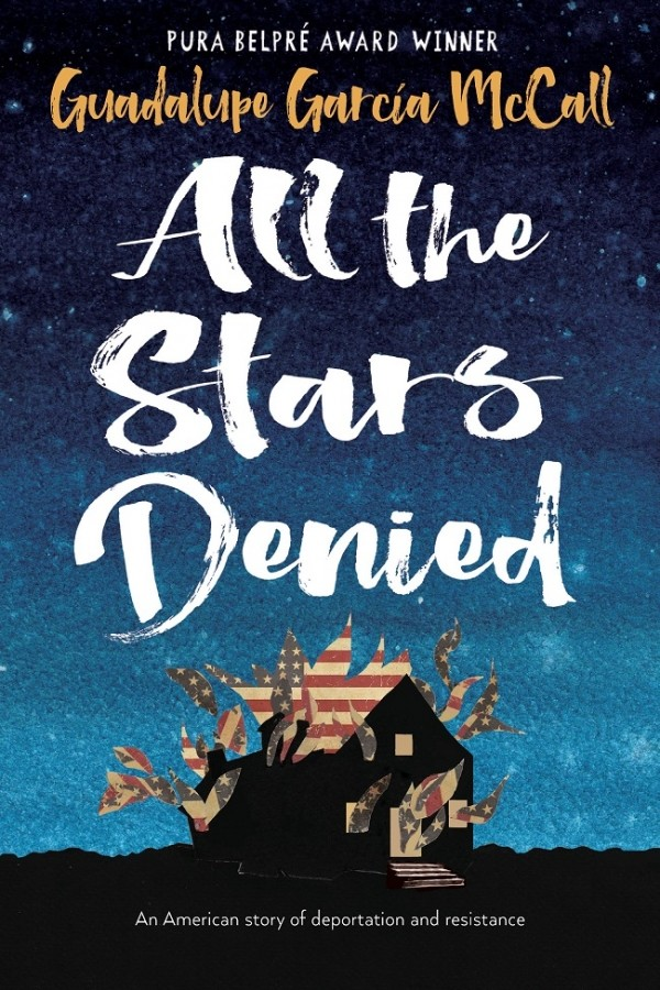 Cover of All the Stars Denied by Guadalupe Garcia McCall