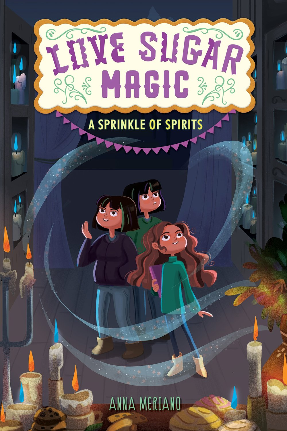 Cover of Love Sugar Magic: A Sprinkling of Spirits by Anna Meriano