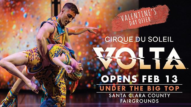 This Valentine's Day, Be Wowed Together and see VOLTA by Cirque du Soleil! ❤ 2 tickets for $99! Opens Feb 13 here at the Santa Clara County Fairgrounds in San Jose.⠀ ⠀ Energetic, urban and contemporary, VOLTA is a captivating voyage of discovery. Set in a visually striking world and driven by a stirring melodic score, VOLTA is inspired in part by the adventurous spirit that fuels the culture of street sports.⠀ ⠀ Promo code: VDAY or use the link in our profile. Offer ends on February 14, 2019.