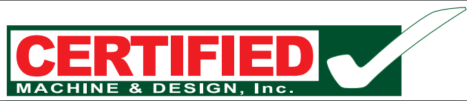 Certified Machine & Design, Inc.