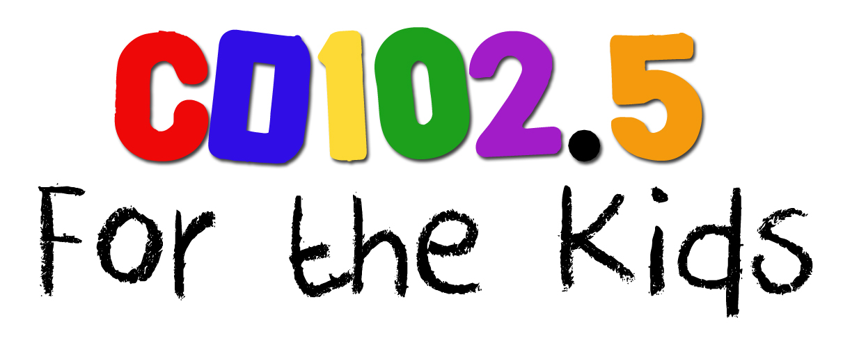 CD102.5 for the Kids