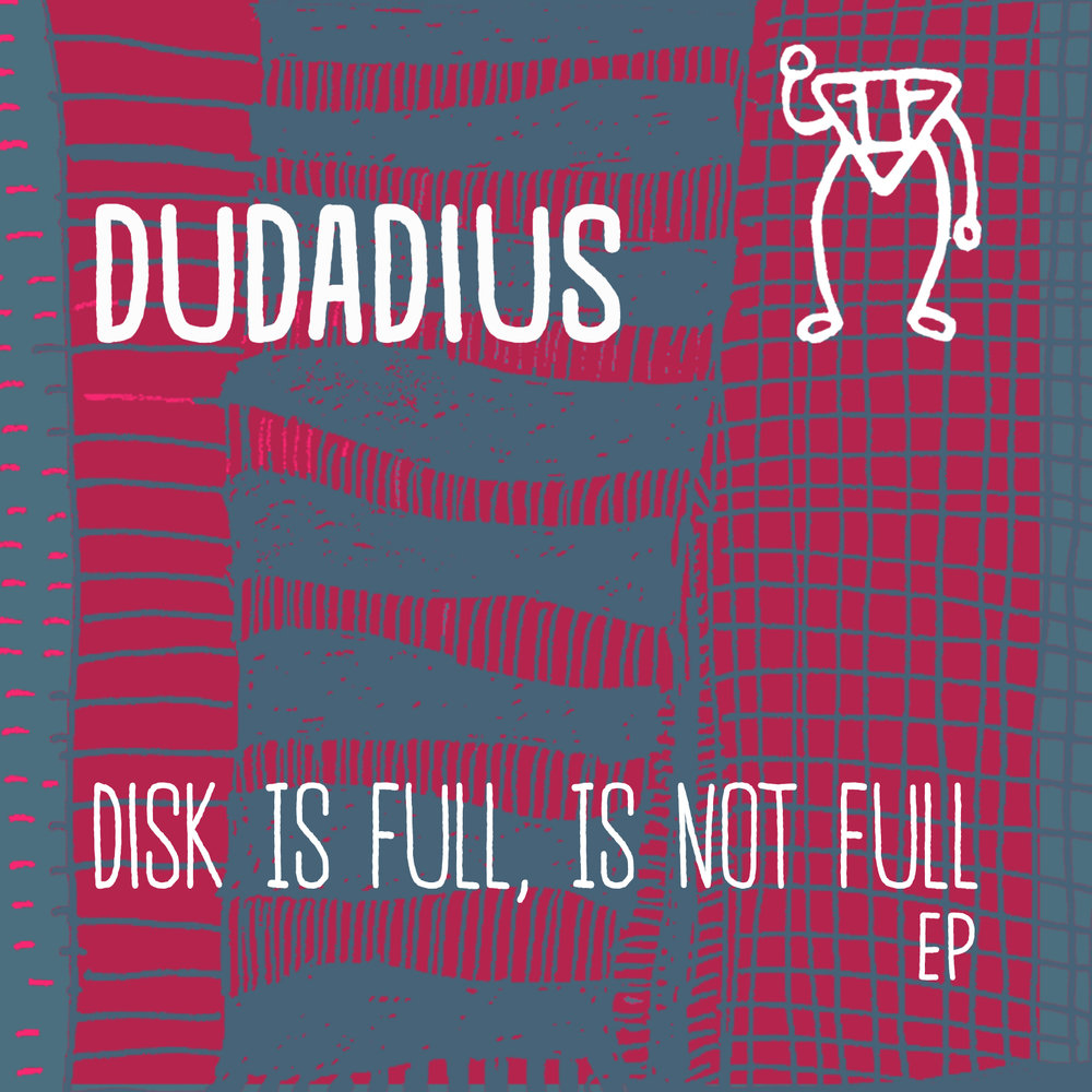 dudadius disc is full ep.jpeg