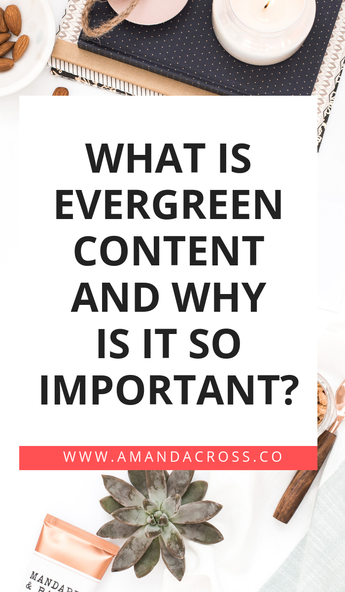 What Is Evergreen Content And Why Is It So Important? | Have you heard the term evergreen content but you have no clue what it means? Well, you need to learn because evergreen content will change your content marketing strategy forever. Click through to learn more about this term so you can create great content today. #ContentMarketing #ContentCreation #ContentStrategy #Blogging #BloggingAdvice