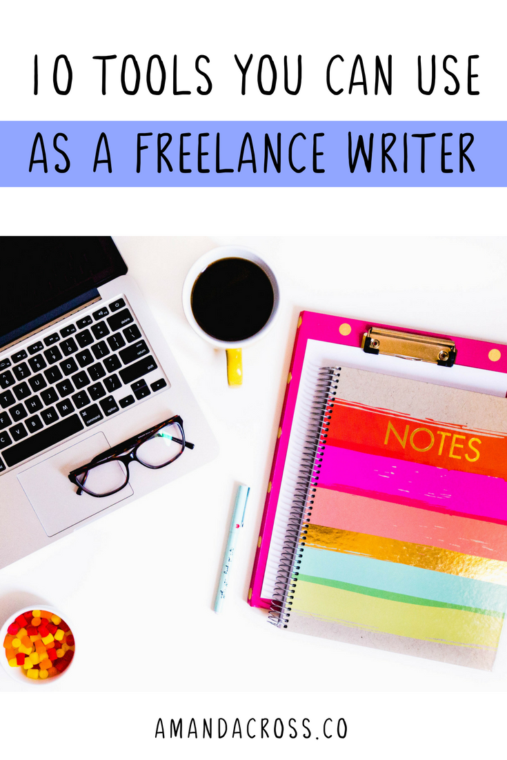 Be The Best Writer With These 10 Fantastic Freelance Writing Tools | Click through to see the ten tools that I use as a freelance writer to create excellent content for my clients every time.