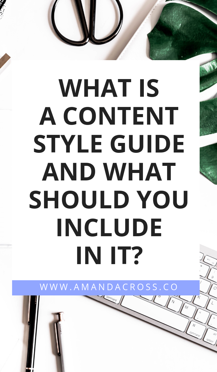 What Is A Content Style Guide And What Should You Include In It? | Is your company ready to hire a freelance content writer? Well, before you hand out your first assignment, you should consider producing a content style guide. A content style guide will help you create the content you want, and get it done right the first time. #ContentMarketing #ContentCreation #ContentWriting #FreelanceContent