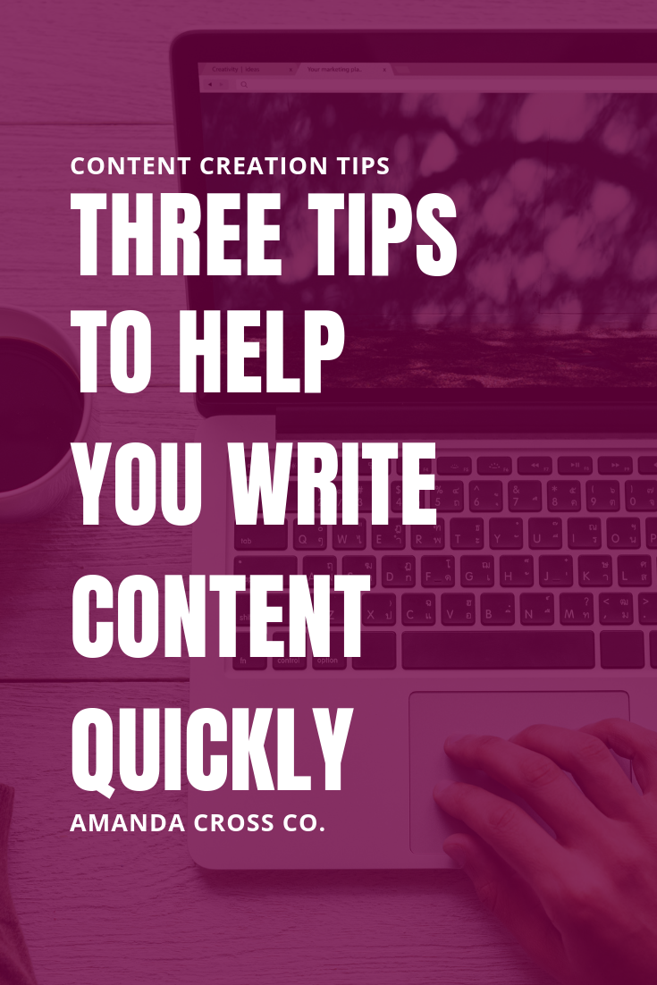 3 Tips to Help You Write Content Quickly | Do you have the content creation bug, but it takes you forever to get one post done? Check out this article for three tips that will help you produce content quickly so you can get back to serving your customers. #ContentCreation #ContentWriting #Blogging #BloggingAdvice