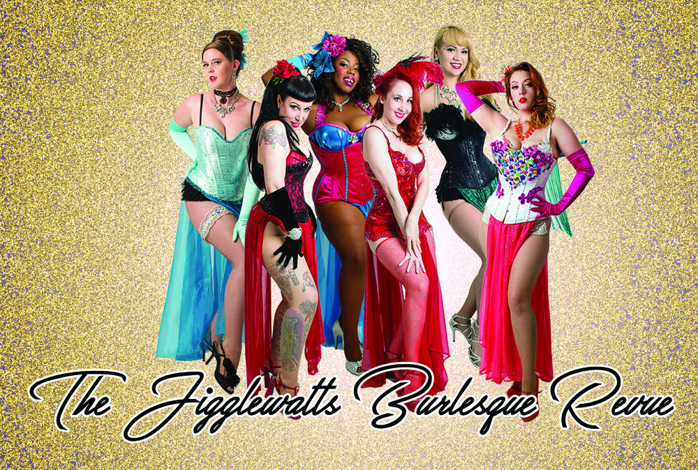 THE JIGGLEWATTS BURLESQUE REVUE -