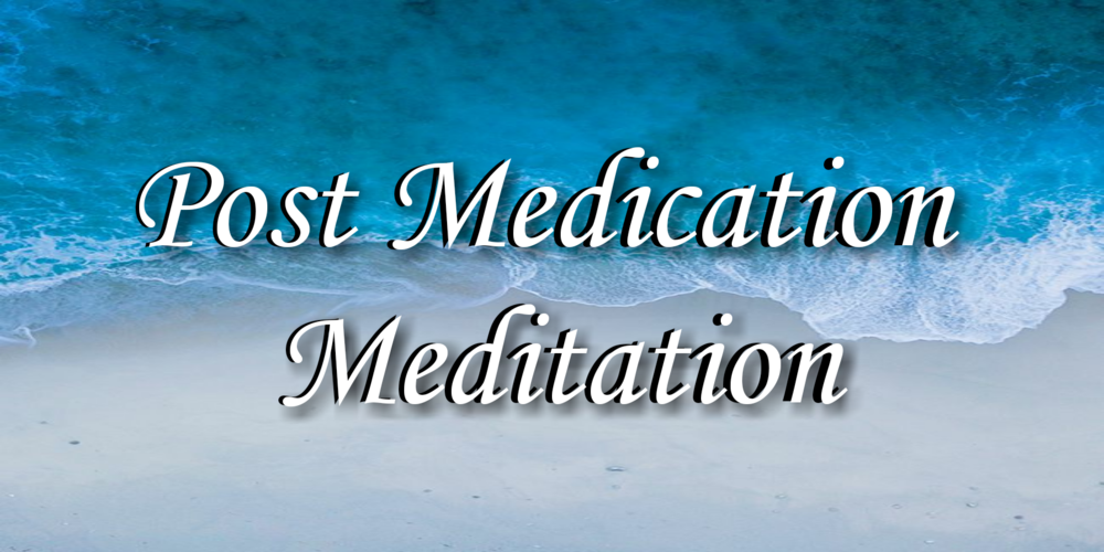 "so…You are Home From The Dispensary, Medicine in hand but you are not sure how you want to spend the next few hours? check out some of my favorite ""post medication Meditation"" playlists!"