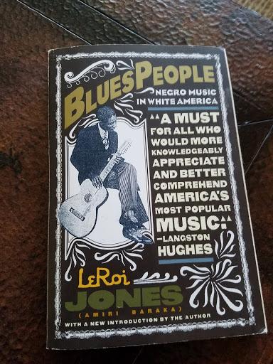 My personal copy of Blues People by Amiri Baraka
