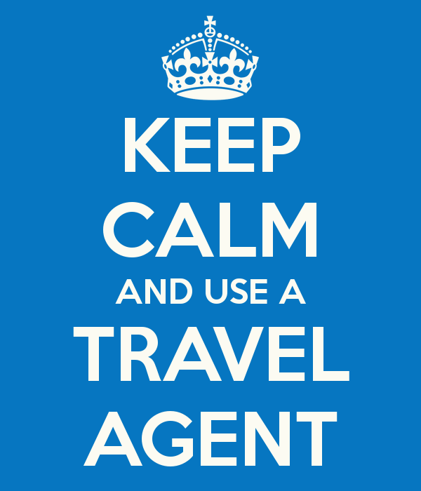 keep-calm-and-use-a-travel-agent.png