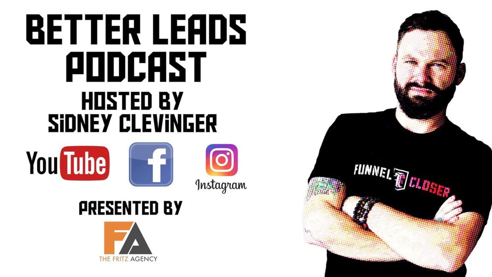 Better Leads Podcast - Tune into the Better Leads Podcast to learn Tips and Tricks to generating high quality leads for your business on social media everyday!