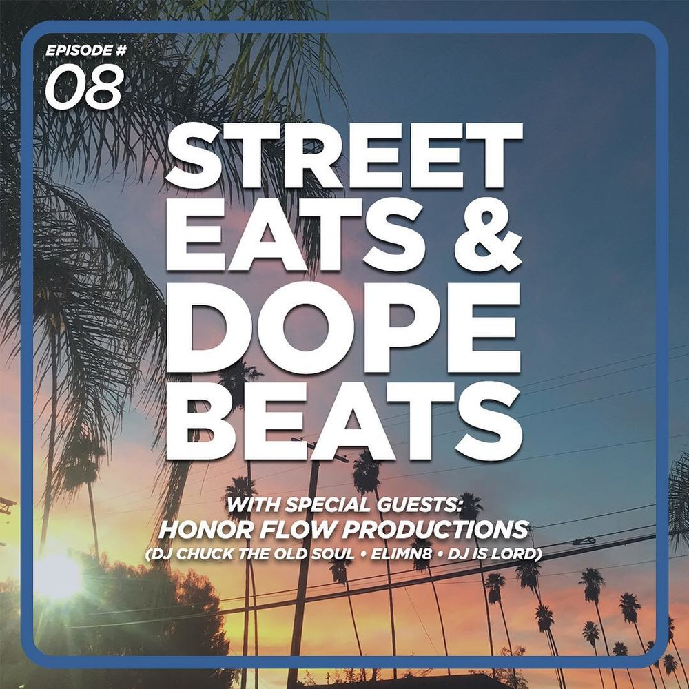 Street Eats and Dope Beats Podcast - Episode # 8 [Strength In Numbers with Honor Flow Productions] (Album Cover).jpg