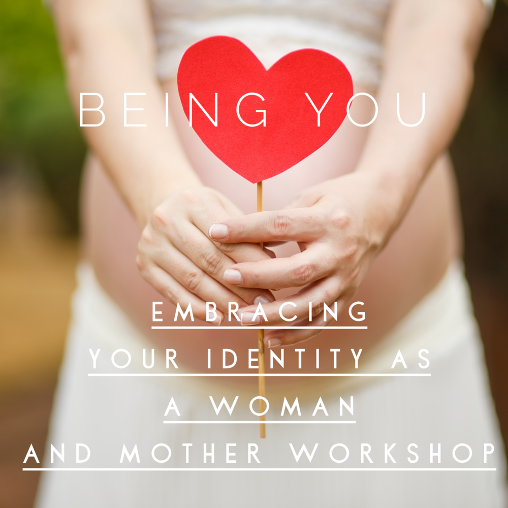 Being You - Embracing your identity as a Woman and Mother Workshop - Friday 26th April 2019 - 10am -12pm @ Bamboo Wellbeing London, Wandsworth High Street.