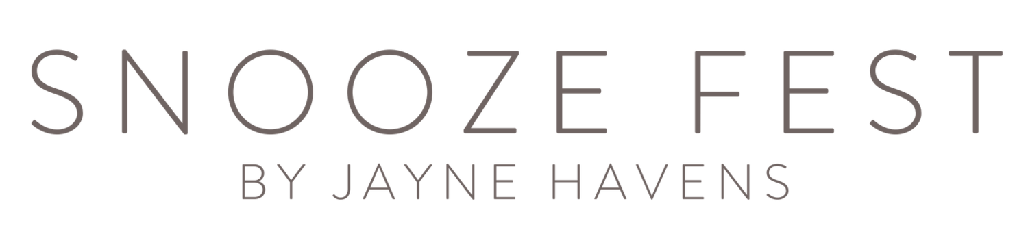 Snooze Fest by Jayne Havens, Certified Sleep Consultant