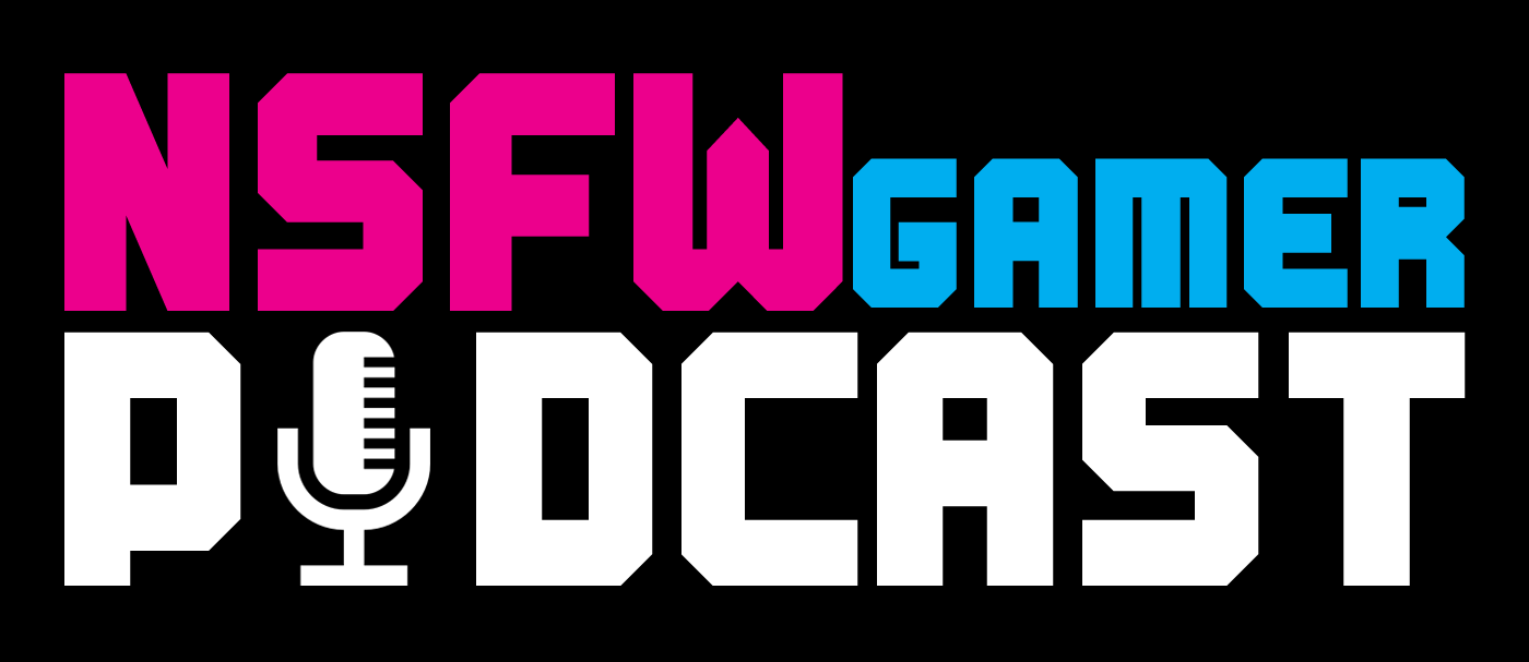 NSFWGamer Podcast