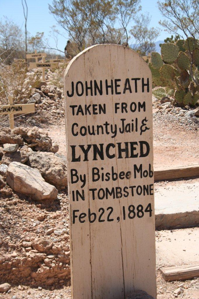 John Heath, Tombstone's lone lynching in Boothill Cemetery