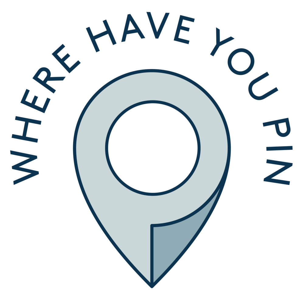 WHERE HAVE YOU PIN