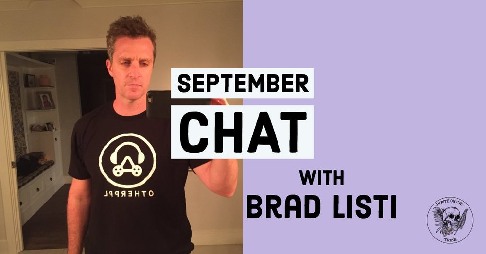 September Chat with Brad Listi.jpg