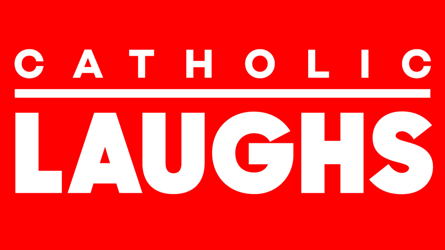 Catholic Laughs
