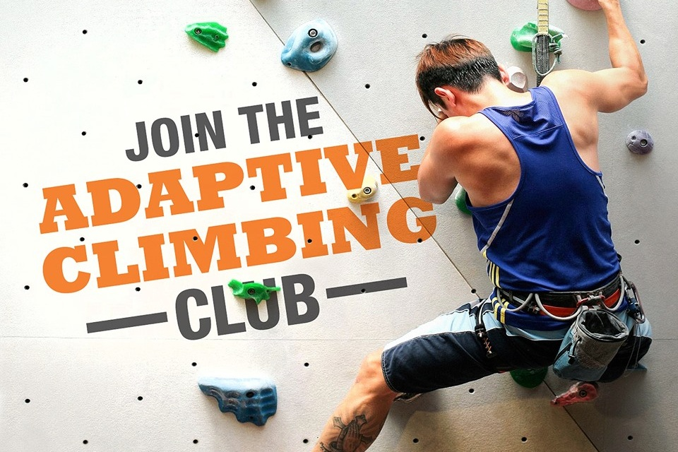 Adaptive Climbing - Our special outreach programme to encourage persons with disabilities to try out climbing and meet like-minded individuals!Can I Join• We focus on adults but all aged 5 and above are welcome • Let us work with you to explore how climbing can be adapted for you• First time attendees are recommended to be accompanied by a caregiver that is familiar with your condition. • Join us until you are ready to climb independently!All of thatFirst-time attendees: $10/ paxReturning attendees: $25/ paxAdd-on option for 1 caregiver/ spouse/ friend that intends to climb during the session: $25/ paxNo entry charges for 1 non-climbing caregiver.