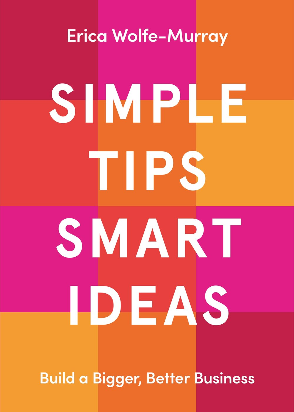 759-LOLA-MEDIA-Simple-Tips,-Smart-Ideas-Cover_V6_front.jpg