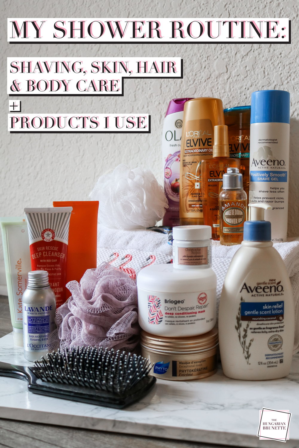 The Hungarian Brunette my shower routine - shaving, skin, hair, body care + products I use
