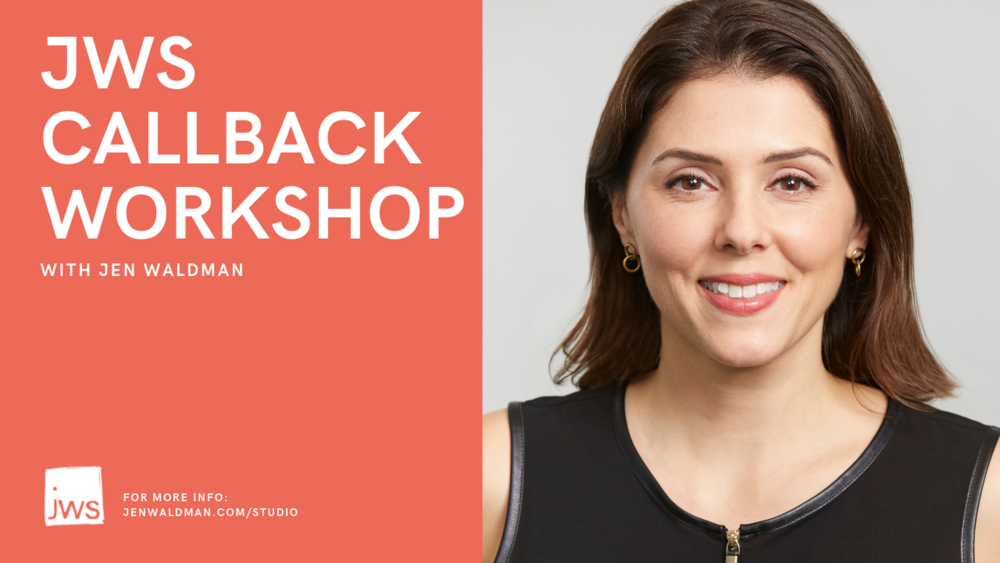 Callback Workshop (with Jen Waldman).png