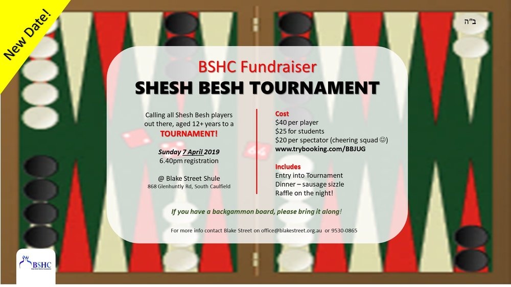 Shesh besh is back! - Join us in 2019 for this awesome fundraiser and show us your skill and strategy. Dinner is provided and feel free to bring your own cheering squad!Sunday, April 7, 20196.40pm registration$40 per player / $25 for student / $20 per spectator (cheering squad)Includes: Entry into TournamentDinner – sausage sizzleRaffle on the night!Look forward to seeing you there!Ryan & TzachiCLICK HERE TO BOOK