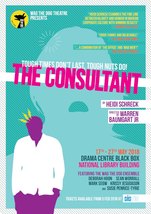 Wag The Dog Theatre's production of The Consultant opened on May 18th 2018 at the Drama Centre Black Box, National Library Board building, Singapore.