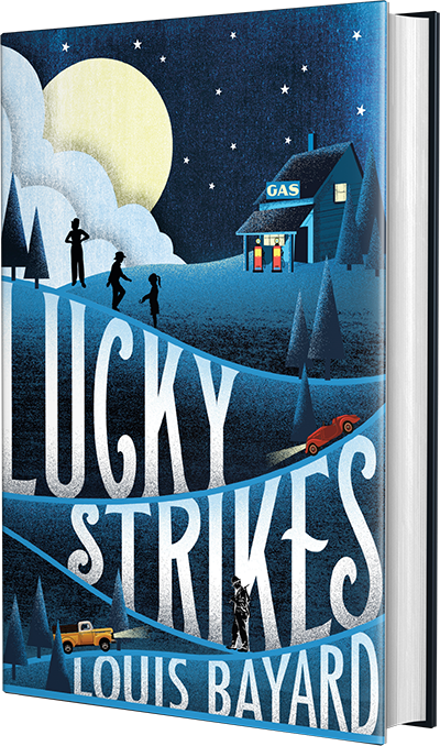 lucky strikes, louis bayard