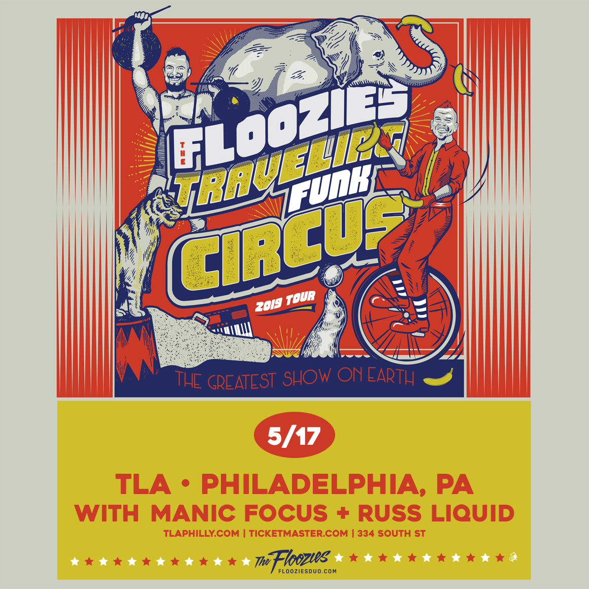 The Floozies: Traveling Funk Circus Tour — Steez Promo
