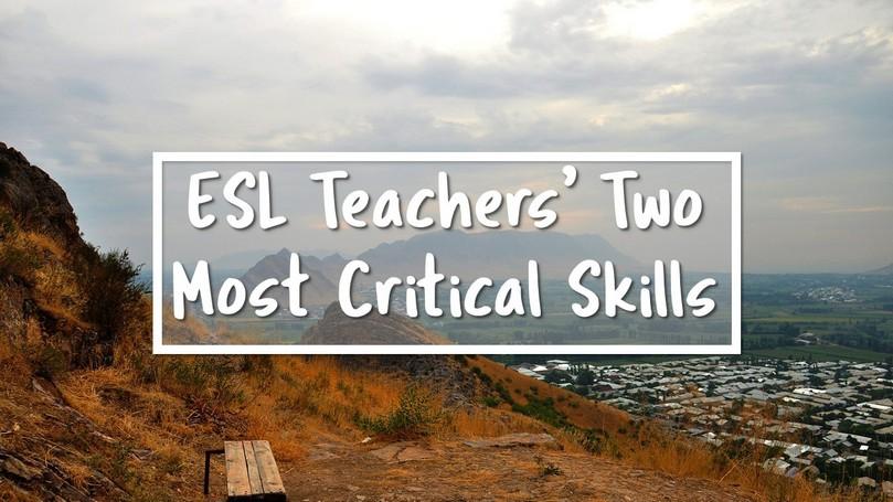 20-ESL-Teachers-Two-Most-Critical-Skills.jpg