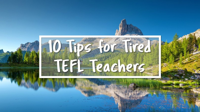 Tips for Tired TEFL Teachers.JPG
