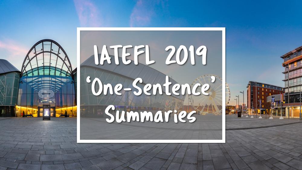 IATEFL One Sentence Summaries.png