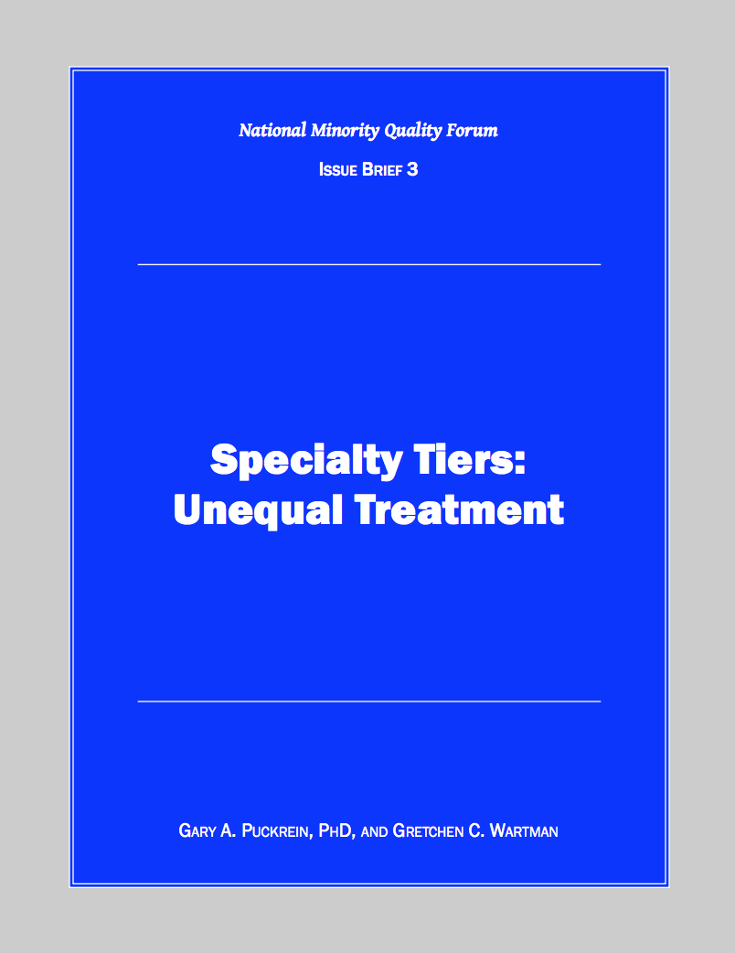 Specialty Tiers: Unequal Treatment Cover