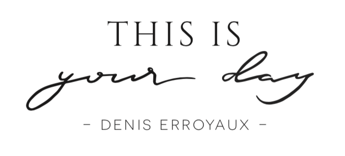 DENIS ERROYAUX - THIS IS YOUR DAY !