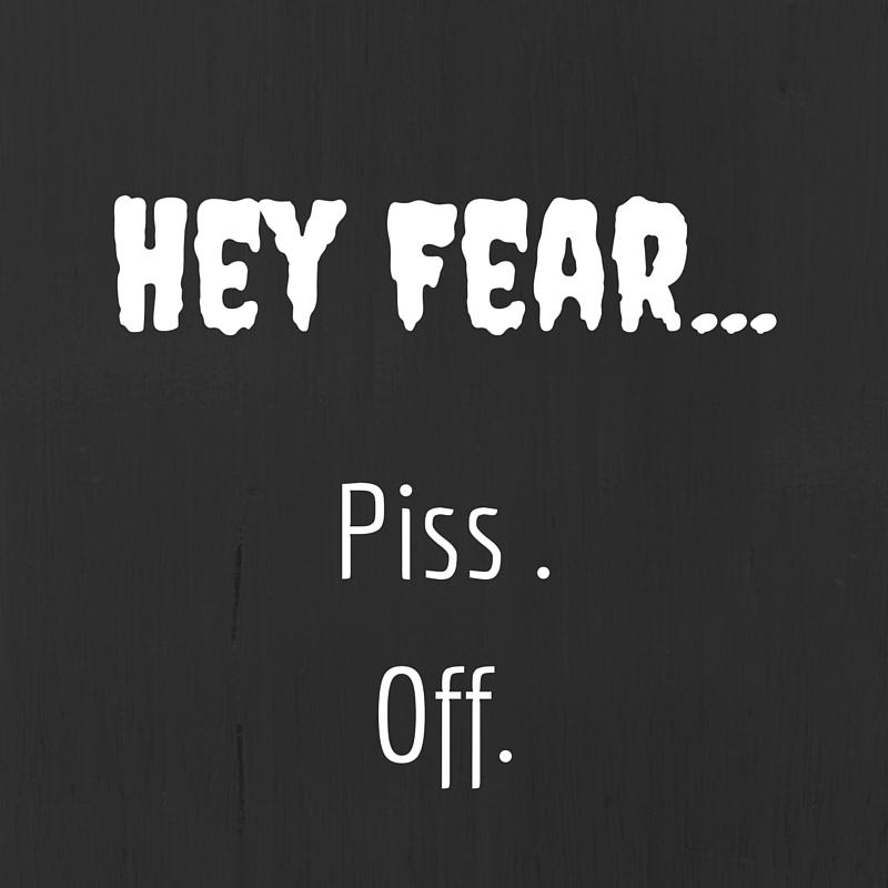 hey-fear.jpg