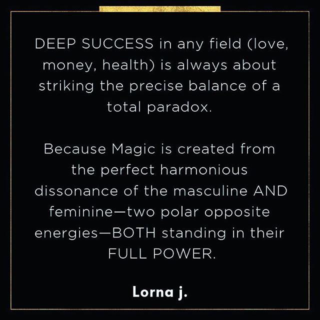 DEEP SUCCESS in any field (love, money, health) is always about striking the precise balance of a total paradox. 💡💡💡 . . . Because Magic 💫 is created from the perfect harmonious dissonance of the masculine AND feminine—two polar opposite energies—BOTH standing in their FULL POWER. 🎩👑 . . Lorna j. . .  #lornaj #DarkAlchemy #SuperConciousAwakening #DarkConsciousness #enDarkenment #TheAgeofenDarkenment #NewAgeIsDead #AgeofDisruption #GeniusIsInYourBones #DarkCodes #DarkDNA #EnlightenmentIsNotTheGoalItsTheAgeofenDarkenment #AntiHerosJourney #DarkIstheNewLight #MagicIsNotAMysteryItsASpiritualScience #Masculinist #MagicManMovement #MagicMan #MagicalMasculine #AgeoftheGeniusGiants #YouAreAGeniusGiant #GeniusGiantBlueprintIsHere #TheMissingLinktoLOA