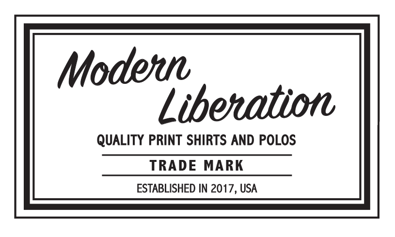 Modern Liberation - Quality Print Shirts and Polos