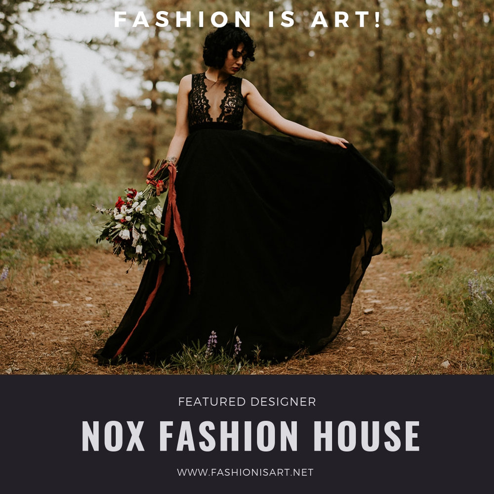 Nox Fashion House - Nox Fashion House was founded in 2017 by Avi Hart. Avi is a self-taught designer and seamstress with a background in modeling, and aims to disrupt the local fashion scene with her edgy fashion aesthetic. Each piece is hand-crafted, featuring unique textiles, dramatic silhouettes and figure-flattering tailoring.Facebook: @NoxFashionHouseInstagram: @NoxFashionHouse