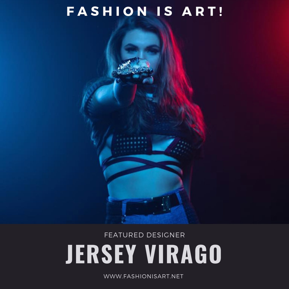 Fashion is ART! (Jersey Virago).jpg